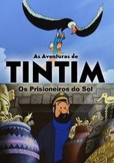 As Aventuras de Tintim: Os Prisioneiros do Sol