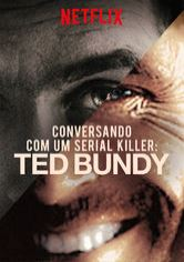 Conversando com um serial killer: Ted Bundy