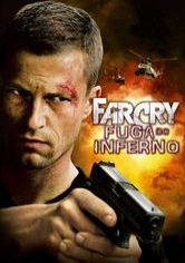 Far Cry – Fuga do Inferno
