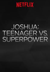 Joshua: Adolescente vs. Superpotência