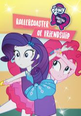 My Little Pony Equestria Girls: Montanha-russa da Amizade