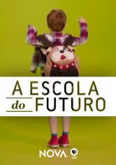 NOVA: Escola do Futuro