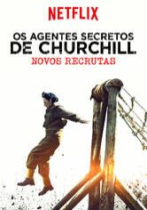 Os Agentes Secretos de Churchill: Novos Recrutas