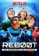 Reboot: Os Guardiões do Sistema