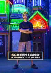 Screenland: O Mundo dos Games