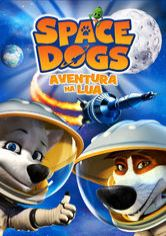 SPACE DOGS – AVENTURA NA LUA