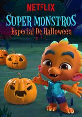 Super Monstros - Especial de Halloween