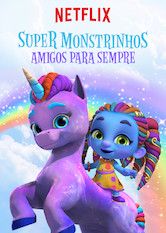 Super Monstros - Superamigos para Sempre