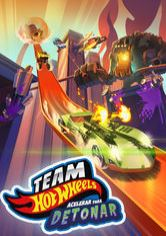 Team Hot Wheels - Acelerar para Detonar
