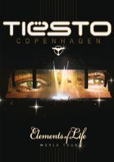 Tiesto Copenhagen -  Elements of Life - World Tour